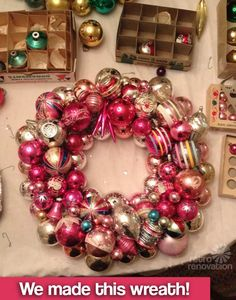 Tutorial-Vintage (or vintage look) Ornaments Wreath (w/tinsel & hot glue-a little different than the other 1 I pinned.)