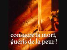 Consacre ta mort, guéris de la peur 1 soeur Emmanuelle Maillard