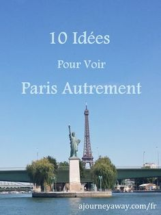 10 Unusual Things to Do in Paris – A Journey Away Paris Travel, France Travel, Weather In France, Paris Bucket List, Holidays France, Paris Tips, Things To Do, Stuff To Do, Reisen In Europa