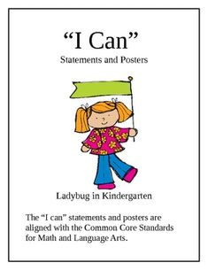 """I Can"" statements aligned with Common Core Standards for Math and English Language Arts in Kindergarten."