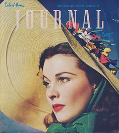 Vivien Leigh  by Jimmy Abbe for the cover of Ladies' Home Journal, September 1940 issue. #vivienleigh #jamesabbejr #magazinecover #covergirl #model #photography #portraitphktography #gonewiththewind #hats #beauty #classic #vintage #fashion #1940s
