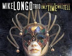 "Pianist Mike Longo's Consolidated Artists Productions To Release His New CD ""Only Time Will Tell"" With Bassist Paul West & Drummer Lewis Nash March 31      March 3 2017     Connoisseurs of jazz piano trios will welcome the release on March 31 of Only Time Will Tell the new trio recording by piano master Mike Longo with Paul West on bass and Lewis Nash on drums. The disc is Longo's 20th for the CAP (Consolidated Artists Productions) label and his 26th since debuting as a leader in 1962…"