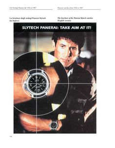 Many actors and celebrities in fact appeared with a Panerai watch at their wrist (i.e. Silvester Stallone, Demi Moore, Bruce Willis, Sharon Stone, Carol Alt, Arnold Schwarzenegger, Gabriel Batistuta, Alessandro Costacurta and Alberto Tomba).  http://www.collectingwatches.com/en/our-editions/product/view/5-books-about-panerai/11-panerai-watches.html