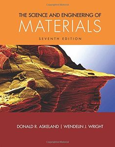 The Science and Engineering of Materials: Donald R. Askeland, Wendelin J. Wright: 9781305076761: Books - Amazon.ca