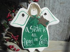 Sister Gift Angel Handpainted Salt Dough by cookiedoughcreations, $7.95 https://www.etsy.com/listing/67762350/sister-gift-angel-handpainted-salt-dough?ref=shop_home_active