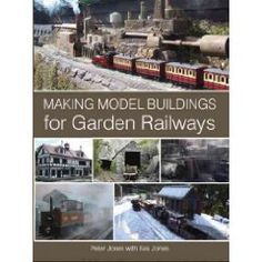 Making Model Buildings for Garden Railways Mini Gardens, Miniature Gardens, Fairy Gardens, Garden Railings, Holiday Train, Garden Railroad, Fairy Garden Accessories, Model Train Layouts, Model Building