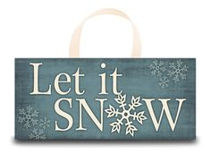 8 x 18 Christmas Wood Sign - Let It Snow. $18.00, via Etsy.