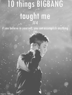 BIGBANG ♡ #4 - if you believe in yourself , you can accomplish anything (TOP)