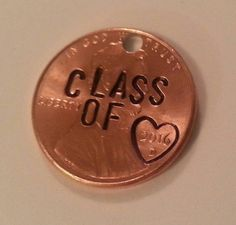 Graduation Gifts Custom Engraved Class of 2016 Penny Hand Stamped Penny High School Graduation key chain or remembrance charms Congratulations Graduates! Graduation Party Planning, Graduation Celebration, Graduation Decorations, Graduation Party Decor, Grad Parties, Graduation Ideas, Graduation Desserts, Graduation Photoshoot, Graduation Open Houses