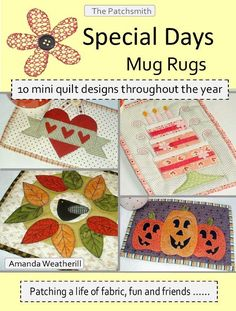 Special Days Mug ... by The Patchsmith | Quilting Pattern - Looking for a quilting pattern for your next project? Look no further than Special Days Mug Rugs Booklet from The Patchsmith! - via @Craftsy