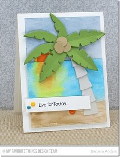 card beach life summer,MFT Blueprints 21 Die-namics, Palm Tree Die-namics, Pearls of Wisdom - Barbara Anders Safari Crafts, Mft Stamps, Summer Crafts, Homemade Cards, Paper Dolls, Palm Trees, Gift Tags, Christmas Cards, Card Making