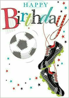 Happy Birthday to Marlies Nephew Daniel! Birthday Wishes And Images, Happy Birthday Pictures, Happy Birthday Messages, Happy Birthday Quotes, Happy Birthday Greetings, Happy Birthday Football, Happy Birthday Man, Soccer Birthday, Birthday Posts