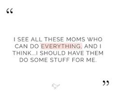Mom Jokes, Do Everything, Math Equations, Mama Jokes