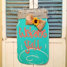 Welcome Y'all Mason Jar Door Hanger / Wooden / summer decor / sunflower by paintedskyfirefly