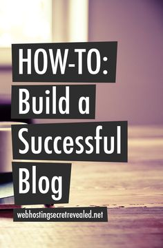 How to Build A Successful Blog by +Web Hosting Secret Revealed   Thinking of starting a blog? New to the blogging world? Building a blog is not as hard as it seems but you definitely need to do some work to be successful online: http://www.webhostingsecretrevealed.net/blogging-with-whsr/