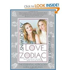 The AstroTwins' Love Zodiac: The Essential Astrology Guide for Women (could be interesting...)