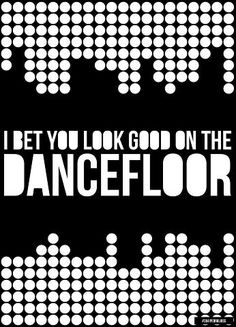 I bet you look good on the dance floor.  #dance #edm #rave #trance