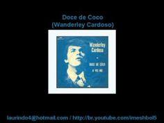 Wanderley Cardoso - Doce de Coco