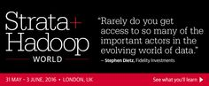 Strata + Hadoop World Conference in London, UK, 31 May - 3 June 2016. See what you'll learn.