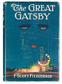 The Great Gatsby, by F. Scott Fitzgerald. Scribner, New York, 1925. Cover design by Francis Cugat.