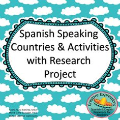 research paper on spanish speaking countries You have been assigned 1 of the 21 spanish-speaking countries your job is to do some additional research about your country and write a -3 page essay in e.