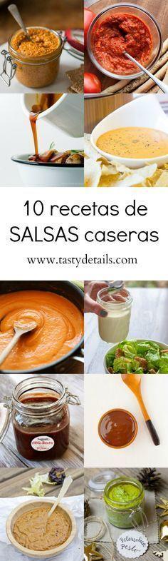 10 recetas de salsas caseras | Tasty details Aprende a preparar tus salsas favoritas de manera muy fácil y más saludable