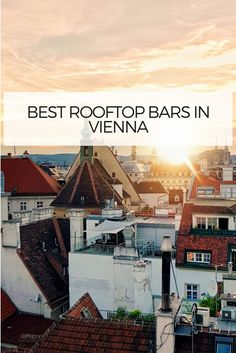 Vienna's cafes, bars, and amazing rooftops are some of the fondest memories for any visitor. Here we speak of seven such bars that enable you to see all of Vienna. Located in the Austrian capital, most of these give you the 360-degree view of all of Vienna at the disposal of your sight. #rooftop #rooftopbarsvienna #vienna #barsvienna #viennarooftops