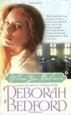 When You Believe by Deborah Bedford, http://www.amazon.com/dp/0446690414/ref=cm_sw_r_pi_dp_R3yRqb1KFEZW3