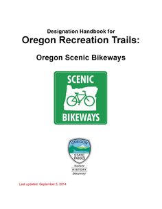 Designation handbook for Oregon recreation trails : Oregon Scenic Bikeways, by the Oregon Parks and Recreation Department