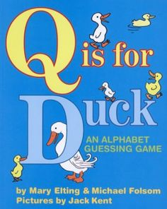 "This contemporary classic, celebrating its twenty-fifth year in print, is no ordinary alphabet book. Why is ""Q"" for ""Duck""? Because a duck quacks, of course. Even the youngest readers will delight in the riddle-like text and lively, humorous illustrations. (Ages 3-5)"
