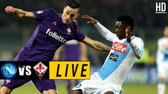 Napoli vs Fiorentina LIVE – May 20, 2017 Watch Football, Football Match, Italian League, Match Highlights, Live Stream, Baseball Cards, Sports, Hs Sports, Sport
