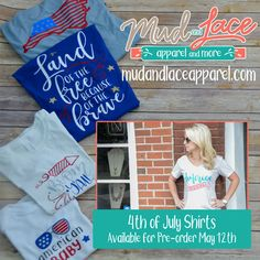 Pre-order your family's 4th of July shirts on May 12th! Mark your calendars! Celebrate the USA in style.