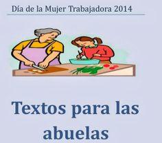 Dia de la mujer. Textos para las abuelas. Producciones del alumnado. Biblioteca del CEIP Rafael Pérez del Álamo, Loja.