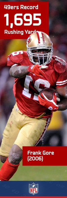 9a3dd4fa9 Frank Gore spent the last 10 seasons carrying San Francisco s rushing  attack. Football Records
