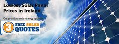 The #SolarPanelsIrelandCost has been custom-made by the Irish Government so that all the residents can get the advantage of this board. Read more... http://3freesolarquotes.blogspot.in/2015/06/Solar-Panels-Ireland-Cost.html