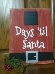 Day 'til Santa, countdown sign FREE: Access Our Brand New WoodCrafting Guide Pallet Christmas, Rustic Christmas, Christmas Art, Christmas Projects, Winter Christmas, Christmas Decorations, Christmas Ornaments, Wooden Christmas Crafts, Fall Wood Crafts