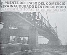 Puente del paso delComercio, días antes de su inauguración. Tomado de Relator, Cali, junio 12 de 1951. Bridges, June