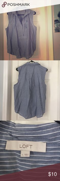 Loft sleeveless top. Really comfortable pinstriped tank top from Loft. Perfect for work with a skirt or a casual outfit with jeans. Pleated in the front near the button down. LOFT Tops Tank Tops