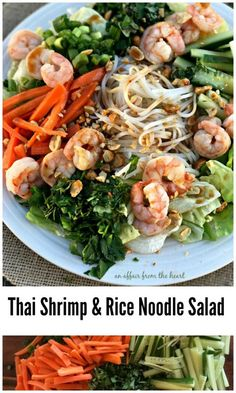 Thai Shrimp & Rice Noodle Salad - An Affair from the Heart Butter lettuce, crisp cucumbers and carrots, shrimp and rice noodles tossed with herbs, salted peanuts and a sesame soy dressing — make a meal out of this one!