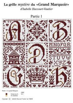 Cross stitch / Point de croix / Punto cruz / Punto croce - alphabet / abécédaire / abecedario / alfabeto - chart / grille / scheme - Grand Marquoir d'Isabelle Vautier - part 1 of 6