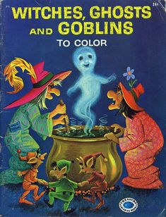 Witches, Ghosts, and Goblins To Color vintage coloring book cover Halloween Doodle, Retro Halloween, Halloween Painting, Halloween Books, Halloween 2014, Halloween Horror, Holidays Halloween, Halloween Themes, Halloween Crafts