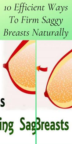 10 Efficient Ways To Firm Saggy Breasts Naturally Black Friday 2019, Breast, Mother Nature, Parenting, Amazing, Health, Weird, Health Care, Childcare