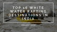 Top Destinations for White Water Rafting in India    One of the few things that entice adventure lovers is the thrill and exhilaration of riding through the untamed rivers, gushing down from implausible heights of the mighty Himalayas. Yes, white water rafting has been alluring adventure aficionados since years, and is one of the most popular water sports today. Delightfully, India is one of the best places for rafting; thanks to innumerable rivers lying in the north, south, east and west as…