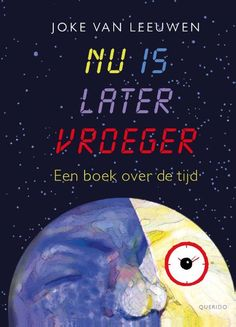 Nu is later vroeger - Singel Uitgeverijen Presents For Kids, Back To The Future, Hilarious, Funny, Book Review, Books To Read, Jokes, Van, Teaching