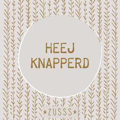 Zusss l Heej knapperd l http://www.zusss.nl/