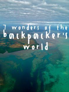 7 Wonders of the Backpacker's World