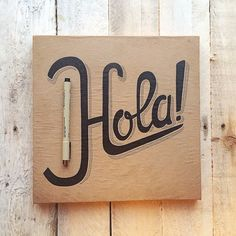 Hola! - Hand lettering - rustic_overtones's photo on Instagram