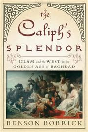 """""""[A] fresh overview of the turbulent state of the Middle East and Europe during the 8th century, just as Islam was consolidating power under the Abbasid caliphate of Abu Jafar Abdullah al-Mansur, who founded the new capital at Baghdad in 766."""" Nonfiction."""
