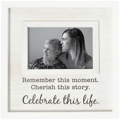 Memory Picture Frame Remember This Moment Cherish This Story Celebrate This Life Memory Pictures Memories Pictures