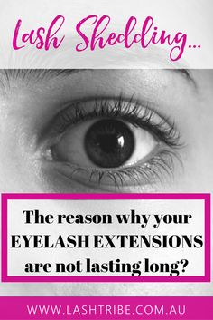 Another reason why your lashes may not last as long and this is something that we can't really foresee is a lash shed.